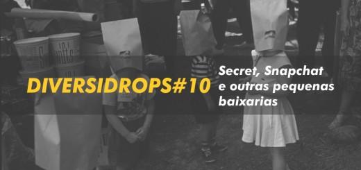 diversidrops_10_secretsnapchat