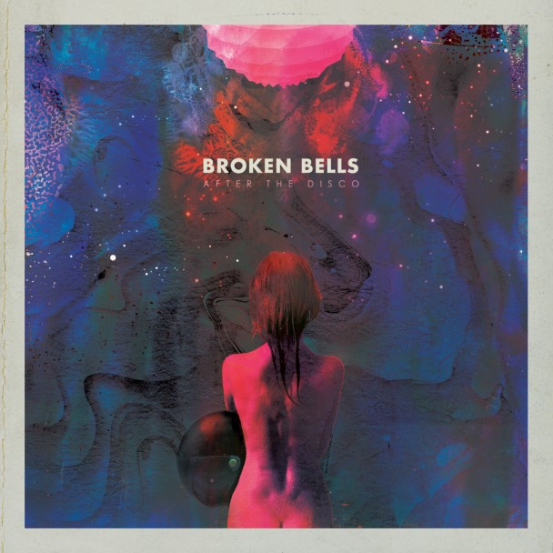 Broken Bells - After The Disco: preciosidade pop, com feeling único.