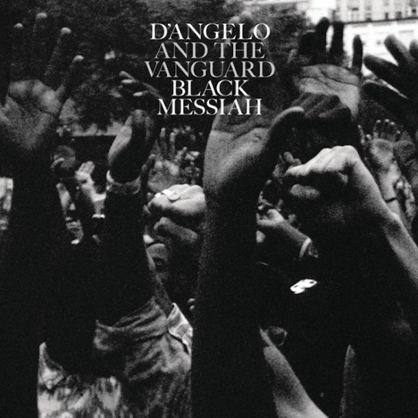 D'Angelo and The Vanguard - Black Messiah: a capacidade de ser inventivo e pop no mundo do soul e R&B.