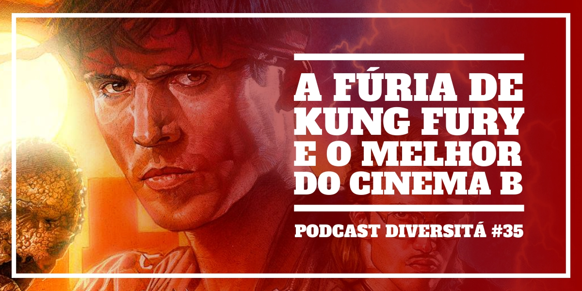 podcastdiversita_38_kungfurycinemab