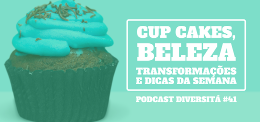 podcastdiversita_41_cupcakesbeleza1